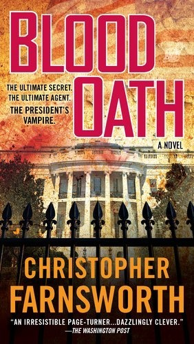 Blood Oath by Christopher Farnsworth