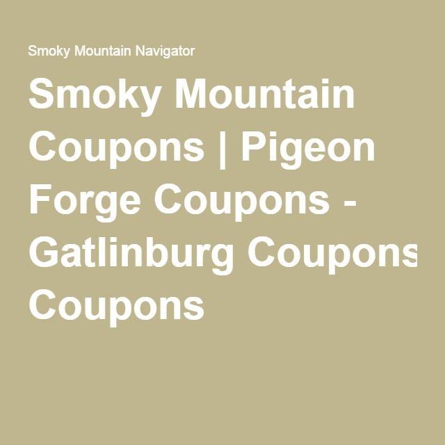 Smoky Mountain Coupons   Pigeon Forge Coupons - Gatlinburg Coupons