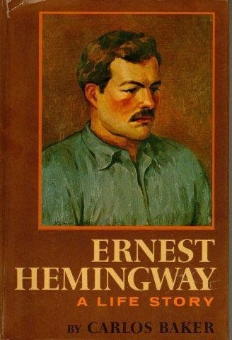 Ernest Hemingway: A Life Story:   Biography, Literary Studies, Classic Amercian Literature