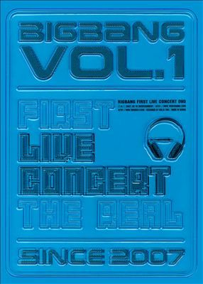 Big Bang, Vol. 1: First Live Concert the Real Since 2007