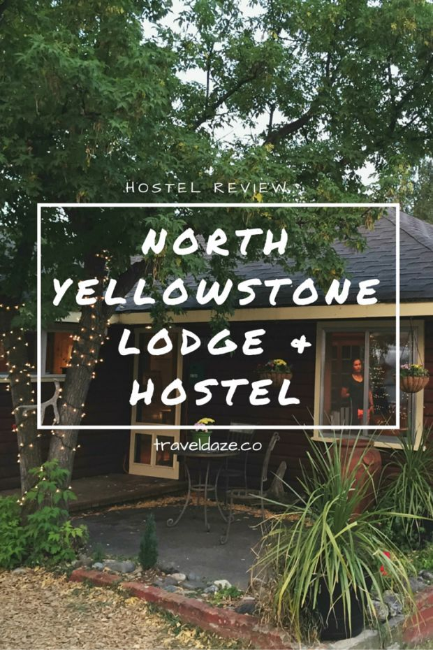 Hostel Review: North Yellowstone Lodge & Hostel // Located in Gardner, MT, through the North entrance of Yellowstone NP. It's the most budget-friendly accommodation option near Yellowstone.