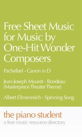 Free Sheet Music by One-Hit Wonder Composers | Free Easy Piano Sheet Music - https://thepianostudent.wordpress.com/2009/07/04/free-sheet-music-one-hit-wonder-composers/