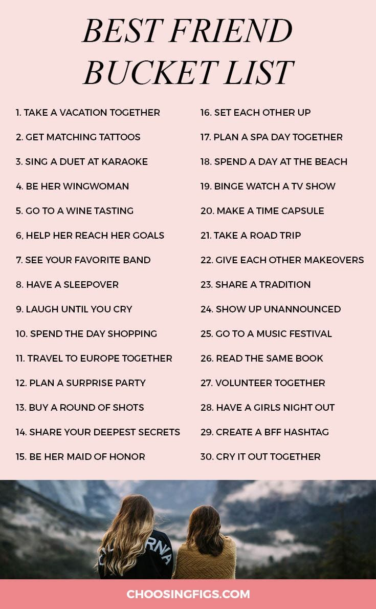 Best Friend Bucket List 30 Things To Do With Your Best Friend Bff Bucket List Best Friend Bucket List Best Friends