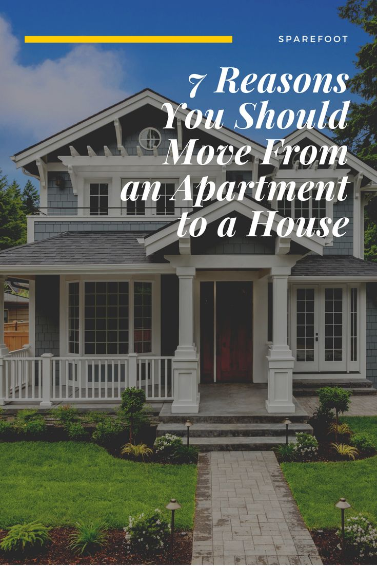 7 Reasons You Should Move From An Apartment To A House Moving Apartment Apartment Apartment Living