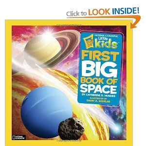 National Geographic Little Kids First Big Book of Space: Amazon.ca: Catherine D. Hughes, David A. Aguilar: Books