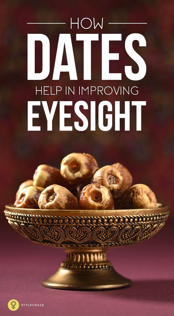 How Dates Help In Improving Eyesight