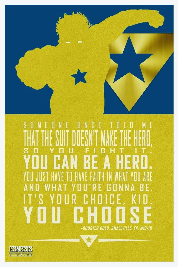 Meh, a quote from Smallville, but it looks cool and is a good enough quote and Booster Gold <3