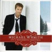 Michael W Smith.....It's a wonderful Christmas