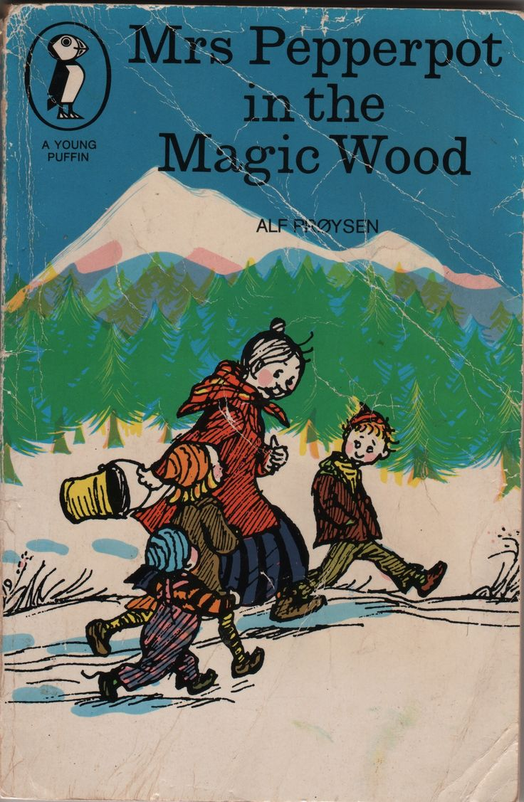 Mrs Pepperpot in the Magic Wood - Alf Proysen ~Something I might like to read and never have.