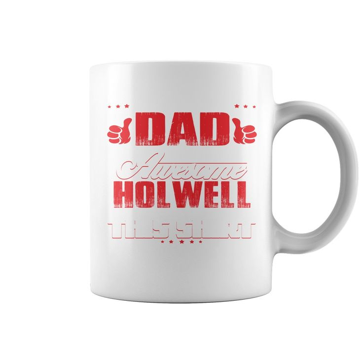 Funny Mug For HOLWELL #gift #ideas #Popular #Everything #Videos #Shop #Animals #pets #Architecture #Art #Cars #motorcycles #Celebrities #DIY #crafts #Design #Education #Entertainment #Food #drink #Gardening #Geek #Hair #beauty #Health #fitness #History #Holidays #events #Home decor #Humor #Illustrations #posters #Kids #parenting #Men #Outdoors #Photography #Products #Quotes #Science #nature #Sports #Tattoos #Technology #Travel #Weddings #Women