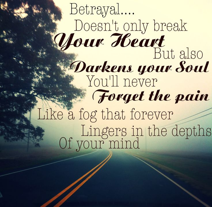 Betrayed Trust Quotes: 17 Best Images About Betrayal On Pinterest