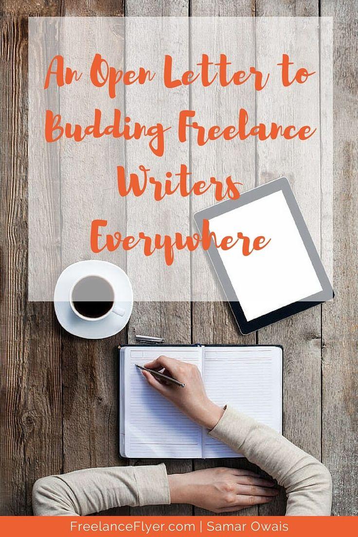 An Open Letter To Budding Freelance Writers Everywhere Via Samarowais