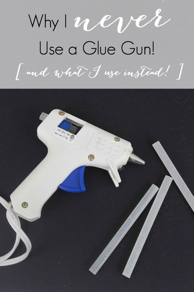 Why I Never Use a Glue Gun. It sounds crazy, but it's true! There are a LOT of glue options out there that won't burn your fingers :) [+ the BEST glues for different DIY and craft materials!]