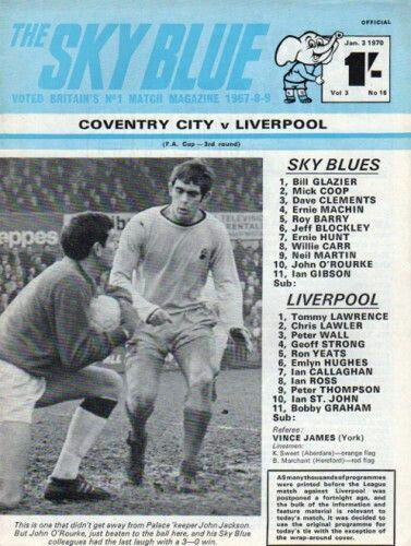 Coventry City 1 Liverpool 1 in Jan 1970 at Highfield Road. The programme cover for the FA Cup 3rd Round tie.