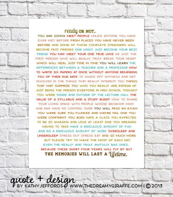 College Art Ready Or Not Typographic Print High School Graduation Gift For Her Girl Dorm Room Wall Decor Idea Graduation Quote Poster Sign by thedreamygiraffe on Etsy https://www.etsy.com/listing/154662918/college-art-ready-or-not-typographic