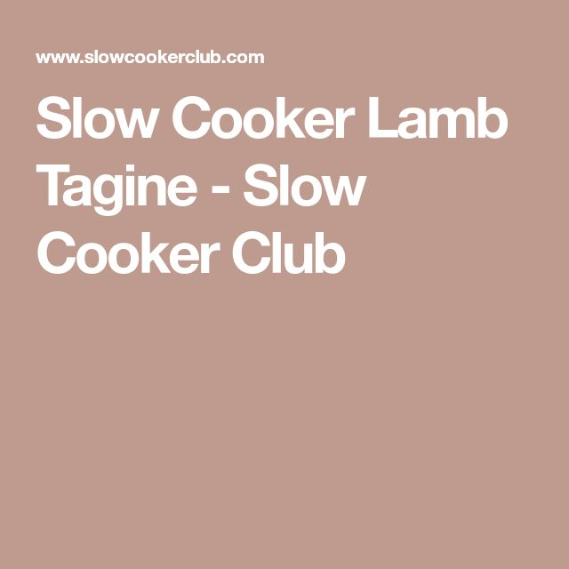 Slow Cooker Lamb Tagine - Slow Cooker Club