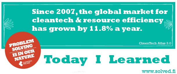 TIL: Since 2007, the global market for cleantech & resource efficiency has grown by 11.8% a year.