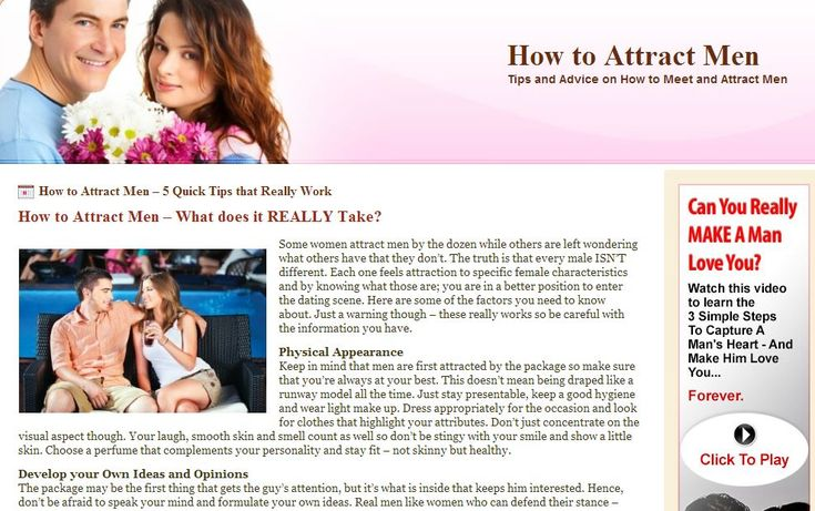 http://www.howtoattractmen-guide.com/  Guide to Attracting Men | Tips on How to Attract Men | How to Attract Guys | How to Meet Men  Tips and advice on how to get a man to notice you plus secrets on how to capture his heart and keep him.   how to attract men, how to meet men, how to flirt with men, how to attract guys