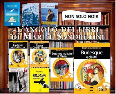 Mariel Sandrolini: Le ultime novità della scrittrice Bolognese Mariel...