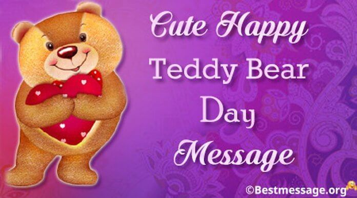 Wish your girl a very Happy Teddy Bear Day by sending her romantic text messages and lovely quotes on this day which celebrates this beautiful feeling.
