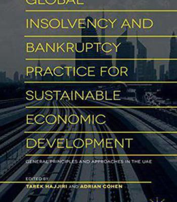 Global Insolvency And Bankruptcy Practice For Sustainable Economic Development: General Principles And Approaches In The Uae PDF