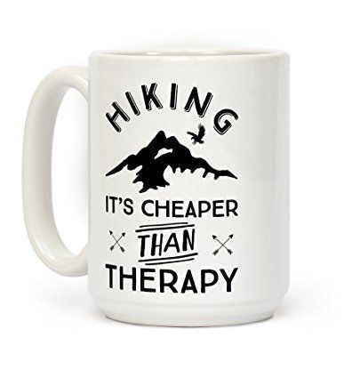 Coffee mug for hikers with hiking quote: Hiking - it's cheaper than therapy, adventure travel quote. Hiking gift list for beginners, backpackers. Tips for gift ideas for hiking, camping, survival, emergency preparedness, outdoor enthusiasts. Essential hiking gear, Items that might be on a day hike packing list or multi-day overnight backpacking checklist in hot weather summer and cold weather winter, with what to wear hiking, women and men. Fun hiking gifts! #hiking #hikingtips