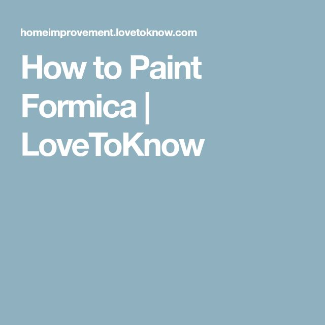 How to Paint Formica | LoveToKnow