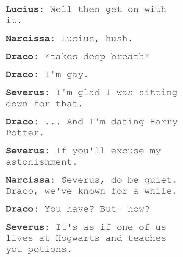 I don't ship draco and potter but snapes snark in this is wonderful!