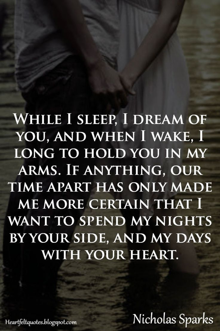 Delightful Nicholas Sparks Romantic Love Quotes While I Sleep I Dream Of You.