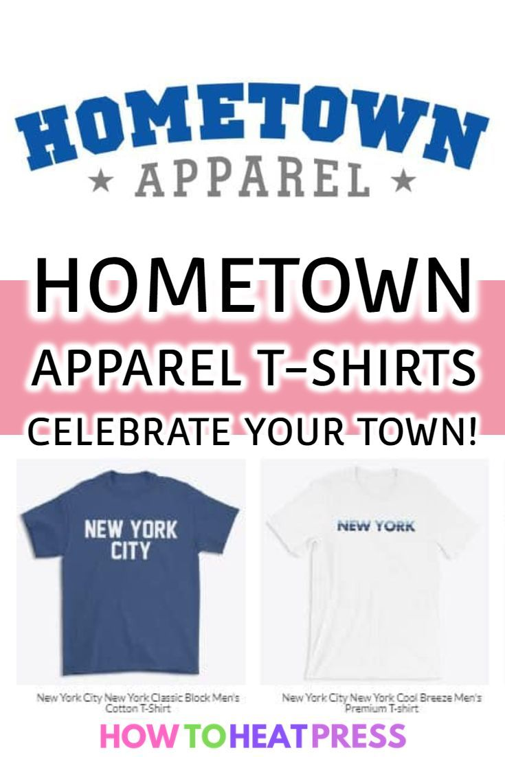 Hometown Apparel T Shirts Celebrate Your Town Or City Today In 2020 Cricut Heat Transfer Vinyl Heat Transfer Vinyl Projects Heat Transfer Vinyl Tutorial Cricut