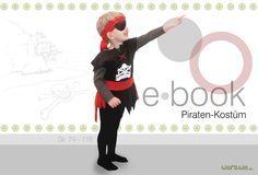 Nähanleitungen Kind - Ebook Piratenkostüm Nähanleitung Schnittmuster - ein Designerstück von worawo bei DaWanda