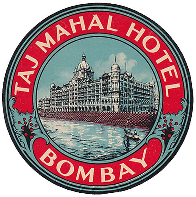 India - Bombay - Taj Mahal Hotel 04 by Luggage Labels