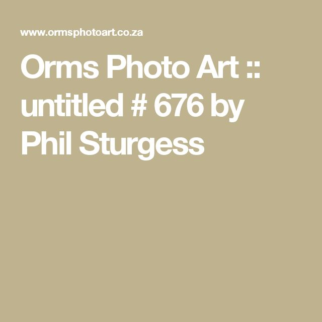 Orms Photo Art :: untitled # 676 by Phil Sturgess