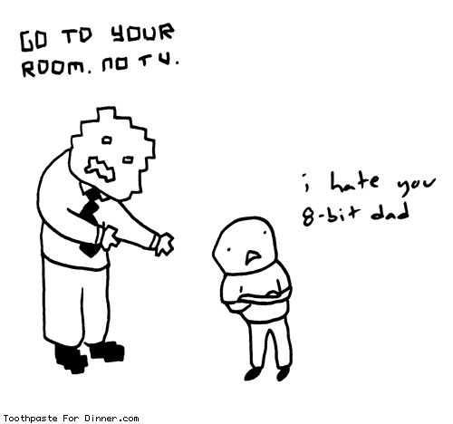 8-Bit Dad, by Drew of Toothpaste For Dinner