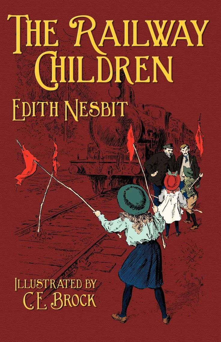 The Railway Children by E Nesbit, illustrated by CE Brock