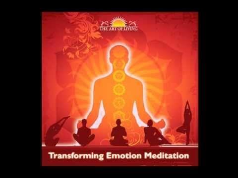 Transforming Emotions - Guided Meditation by Sri Sri Ravi Shankar - YouTube