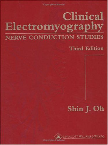 Clinical Electromyography: Nerve Conduction Studies - http://www.healthbooksshop.com/clinical-electromyography-nerve-conduction-studies/