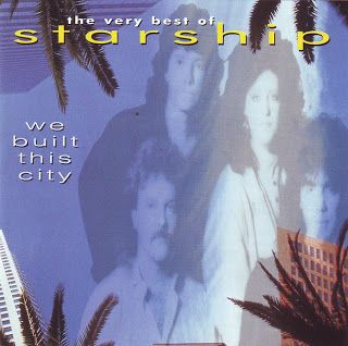 """On The Road Again: Starship """"We Built This City: The Very Best Of Sta..."""