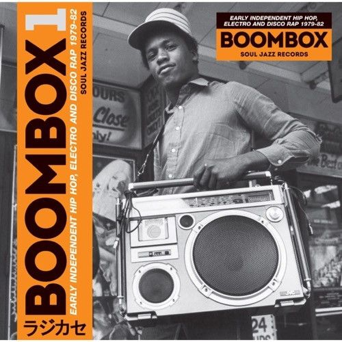 Soul Jazz Records Presents: Boombox 1 Early Independent Hip Hop, Electro and Disco Rap Various Artists Vinyl 3LP