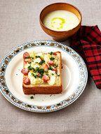 ポテトとソーセージのトースト&長ねぎのとろとろスープ レシピ
