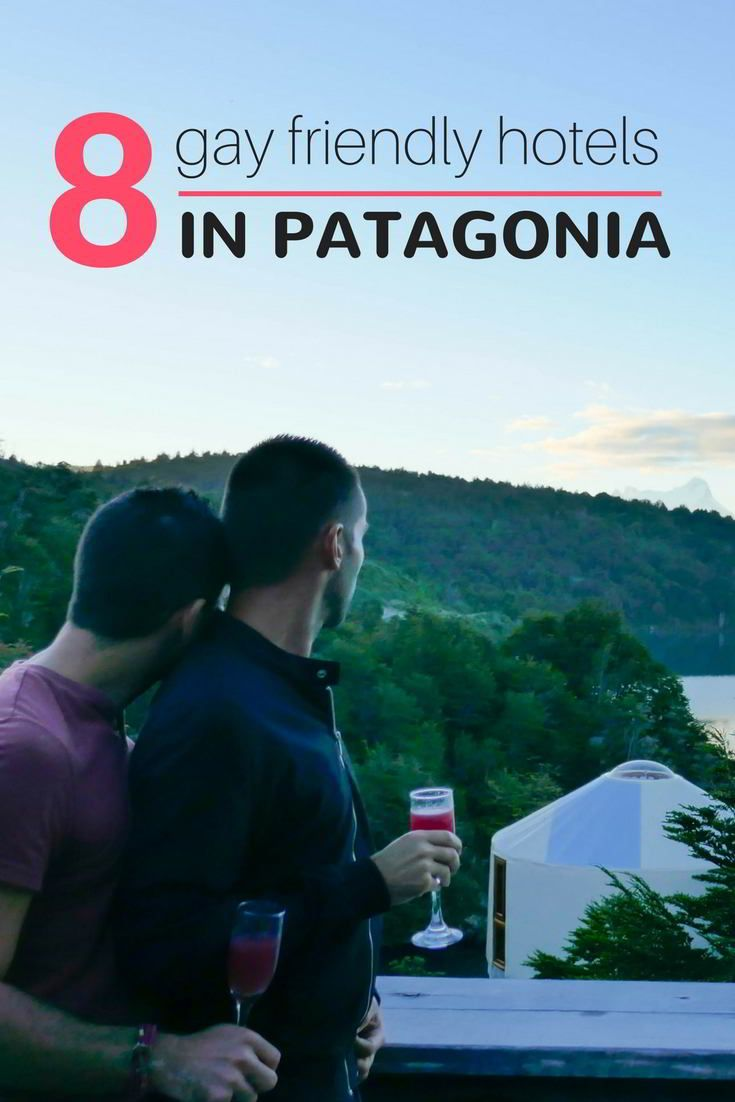 8 unique gay friendly hotels in Patagonia
