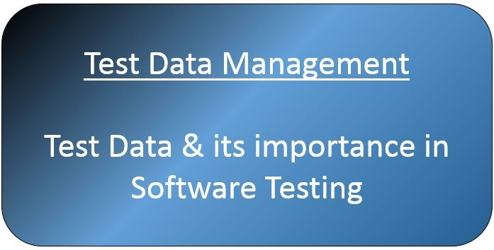 Better Test Data management means faster delivery of applications, and ultimately, faster achievement of business objectives.