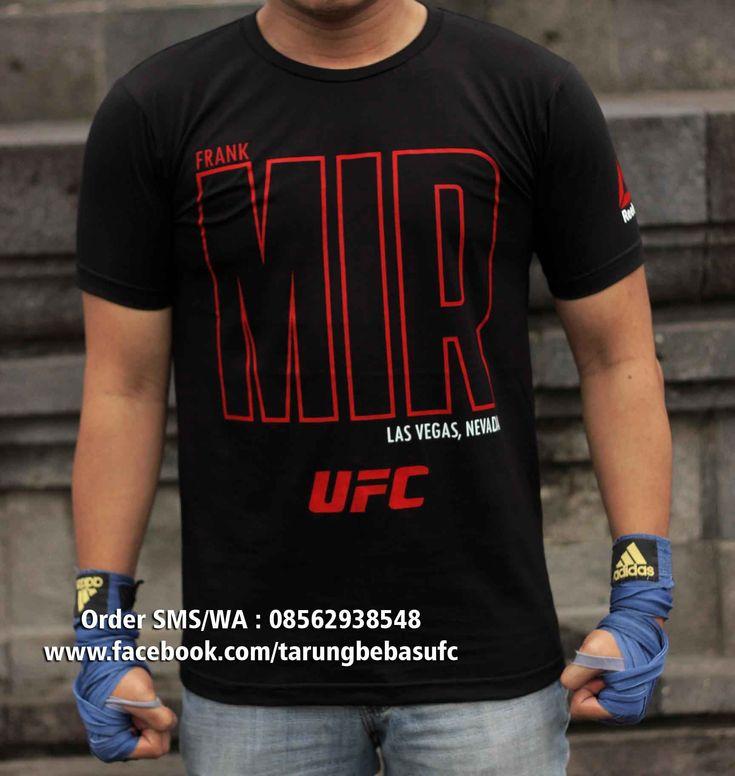 Kaos UFC Frank Mir, Beli Kaos UFC bonus DVD Training MMA, Order SMS/WA : 08562938548 dapatkan juga T shirt UFC yang lebih lengkap di..