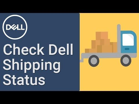 Learn how to check Dell shipping status on your recent purchase. Track your order delivery through Dell Order Support. All you need is your Order Number & Estimated Delivery Date.