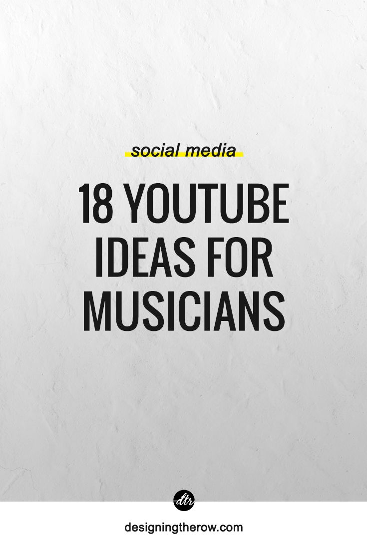 18 Youtube Ideas For Musicians Designing The Row Youtube Channel Name Ideas Music Promotion Band Names Ideas