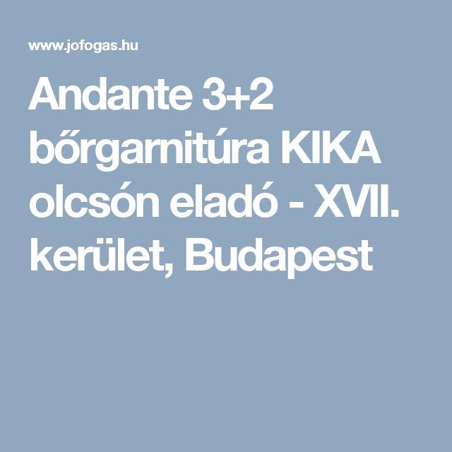 Andante 3+2 bőrgarnitúra KIKA olcsón eladó - XVII. kerület, Budapest