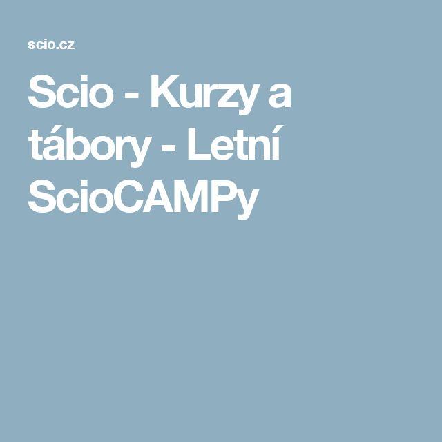 Scio - Kurzy a tábory - Letní ScioCAMPy