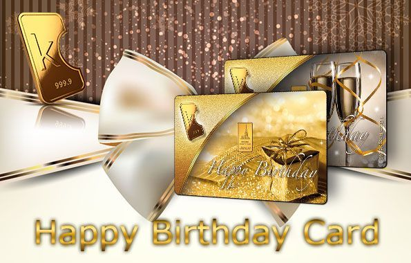 Get your own custom happy birthday gold card at : http://karatbarsbusinessowners.com