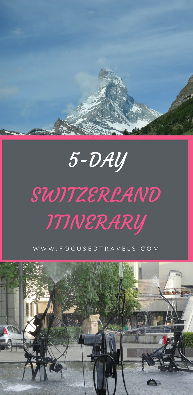 Our 5-day Switzerland itinerary