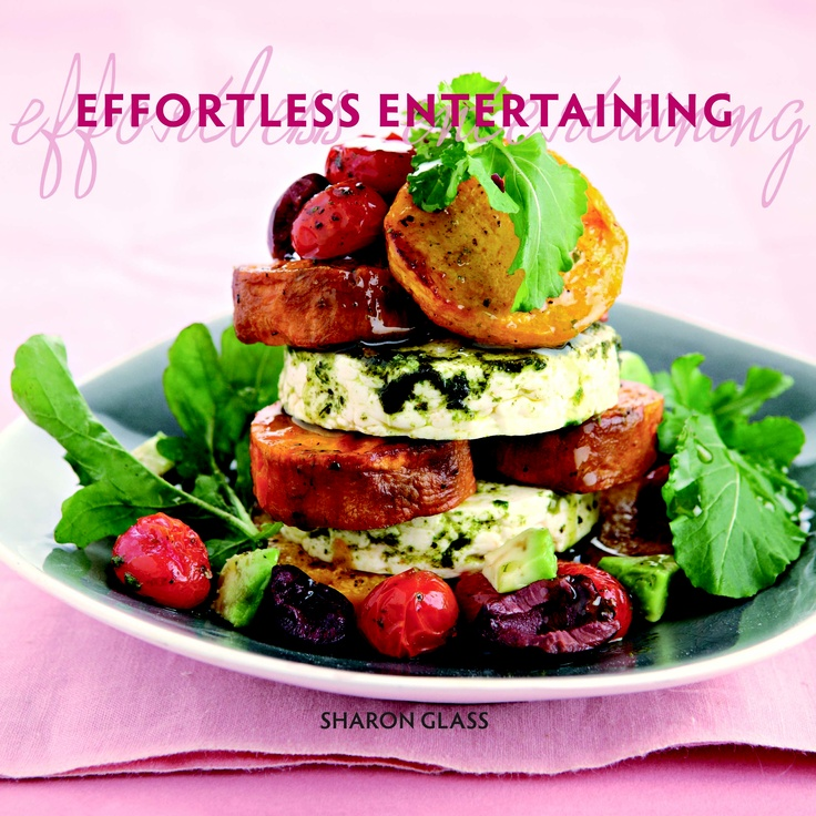 Effortless Entertaining by Sharon Glass. Available from www.atv.co.za or http://www.exclus1ves.co.za/books/Effortless-Entertaining-Entertaining-with--AuthorSharon-Glass/000000000100000000001000000000000000000000000009780620505727/ or www.kalahari.net. #SharonGlass #cooking